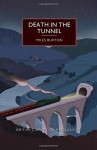 Death in the Tunnel - Miles Burton