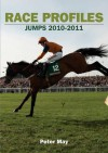 Race Profiles Jumps 2010 2011 - Dr Peter May, Rebecca E. May