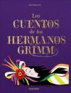 Los Cuentos de los Hermanos Grimm - Jacob Grimm
