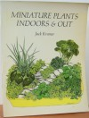 Miniature plants indoors & out (The Scribner garden library) - Jack Kramer