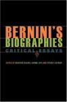 Bernini's Biographies: Critical Essays - Maarten Delbeke, Evonne Levy