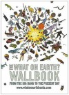 The What on Earth? Wallbook: A Timeline from the Big Bang to the Present Day - Christopher Lloyd, Andy Forshaw