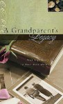 A Grandparent's Legacy: Your Life Story in Your Own Words - Jack Countryman