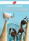 La Chèvre aux Loups - Maurice Genevoix