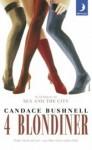 4 blondiner - Candace Bushnell