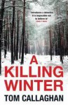 A Killing Winter (Inspector Akyl Borubaev #1) - Tom Callaghan