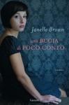 Una bugia di poco conto - Janelle Brown, Laura Prandino