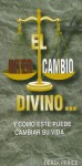 El Intercambio Divino = The Divine Interchange - Derek Prince