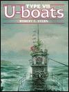 Type Vii U Boats - Robert Cecil Stern