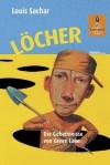 Löcher: Die Geheimnisse von Green Lake (Gulliver) (German Edition) - Louis Sachar, Birgitt Kollmann, Wolf Erlbruch, P & P Fritz