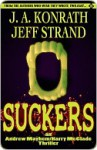 Suckers - J.A. Konrath, Jeff Strand