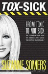 TOX-SICK: From Toxic to Not Sick - Suzanne Somers