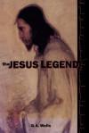 The Jesus Legend - R. Joseph Hoffman, R. Joseph Hoffmann