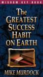 The Greatest Success Habit On Earth - Mike Murdock