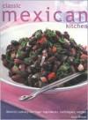 Classic Mexican Kitchen - Jane Milton