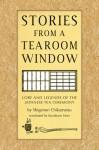 Stories from a Tearoom Window - Shigenori Chikamatsu, Toshiko Mori, Shigenori Chikmatsu, Kozaburo Mori