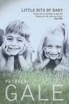 Little Bits of Baby - Patrick Gale