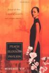 Peach Blossom Pavillion - Mingmei Yip