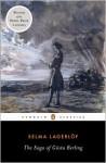 The Saga of Gösta Berling - Selma Lagerlöf, Paul Norlen, George C. Schoolfield