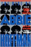 The Best of Abbie Hoffman: Selections from Revolution for the Hell of It, Woodstock Nation, Steal this Book and New Writings - Abbie Hoffman, Daniel Simon, Norman Mailer