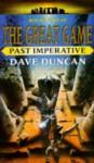 Past Imperative - Dave Duncan