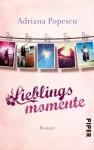 Lieblingsmomente: Roman (Lieblingsmomente-Reihe) (German Edition) - Adriana Popescu