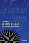 La torre y la isla - Ana Alonso, Javier Pelegrín