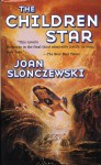 The Children Star - Joan Slonczewski