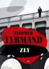 Zły - Leopold Tyrmand