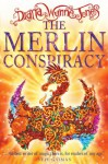 The Merlin Conspiracy - Diana Wynne Jones, David Wyatt