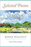Selected Poems - Derek Walcott, Edward Baugh