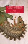 North American Lake Monsters: Stories - Nathan Ballingrud