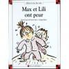 Max Et Lili Ont Peur - Dominique de Saint Mars, Serge Bloch