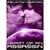 Heart of an Assassin - Felicity E. Heaton
