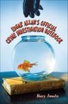 Edgar Allan's Official Crime Investigation Notebook - Mary Amato