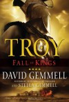Troy: Fall of Kings - David Gemmell