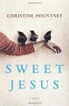 Sweet Jesus - Christine Pountney
