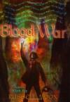 Blood War - Russell Moon