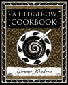 A Hedgerow Cookbook - Glennie Kindred