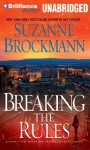 Breaking the Rules (Troubleshooters, #16) - Suzanne Brockmann, Renée Raudman