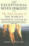 The Exceptional Seven Percent: The Nine Secrets of the Worlds Happiest Couples - Gregory K. Popcak