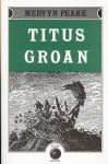 Titus Groan - Mervyn Peake, Edmund Dehn