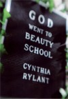 God Went to Beauty School - Cynthia Rylant