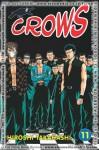 Crows Vol. 11 - Hiroshi Takahashi