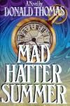 Mad Hatter Summer - Donald Thomas
