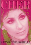 Cher: A Biography - J. Randy Taraborrelli