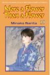 More a Flower than a Flower Vol. 10 - Minako Narita