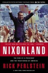 Nixonland: The Rise of a President and the Fracturing of America (Kindle Edition with Audio/Video) - Rick Perlstein