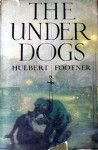 The Under Dogs - Hulbert Footner