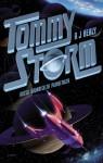 Tommy Storm: Kutsu kaukaiselta planeetalta - A.J. Healy, Helene Bützow
